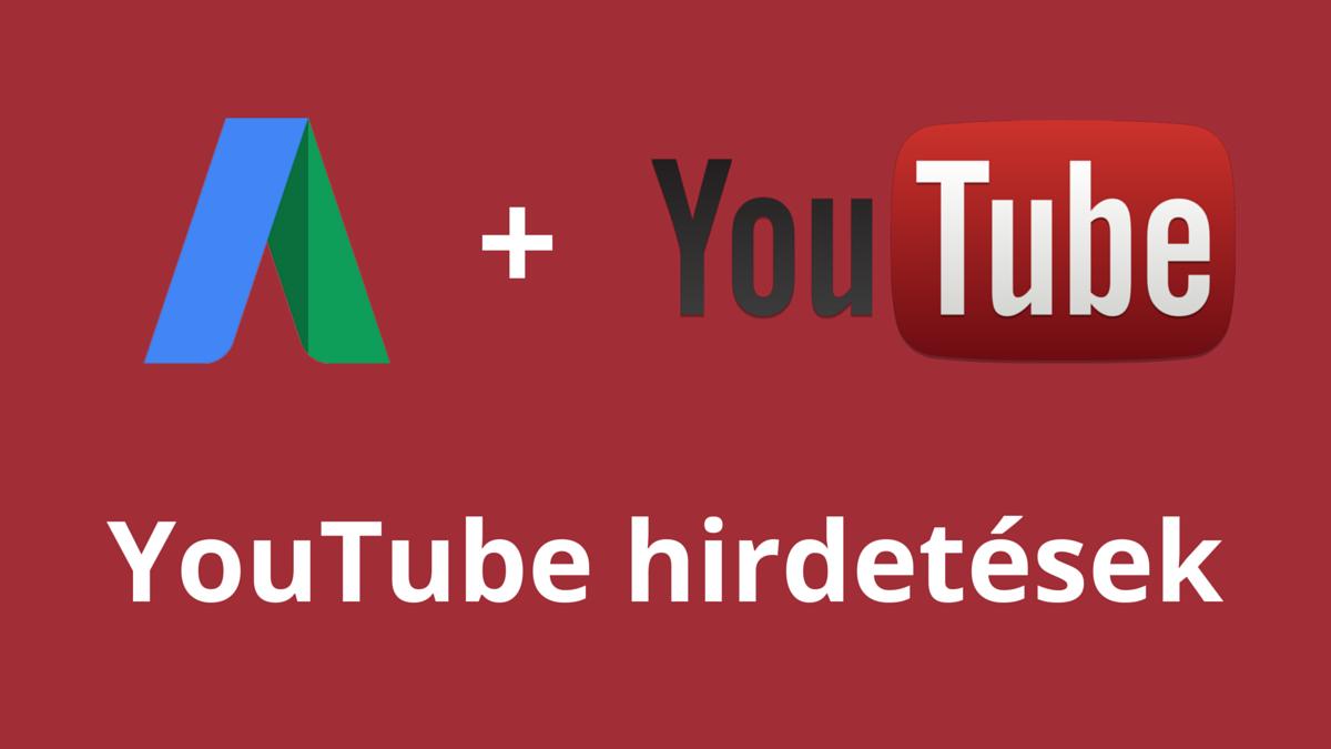 YouTube hirdetések AdWordsben