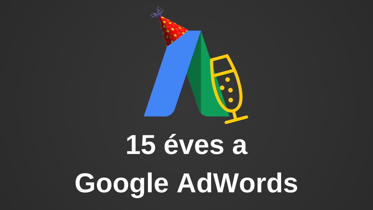 15 éves a Google AdWords