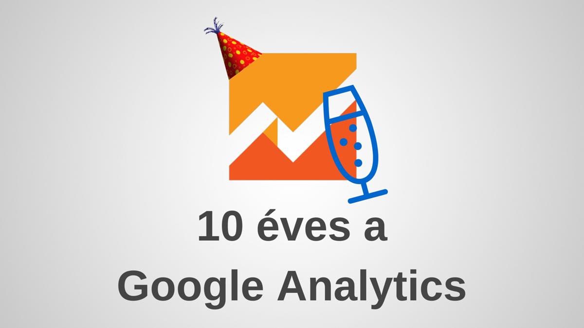10 éves a Google Analytics