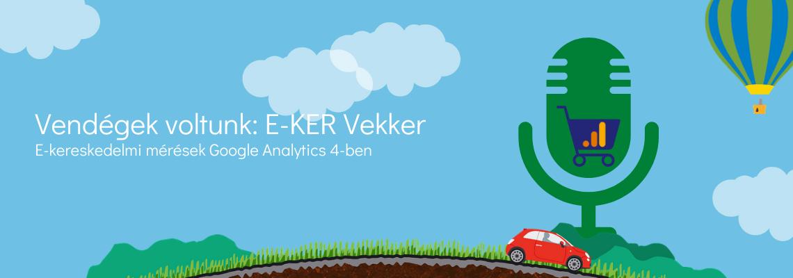 Google Analytics 4: E-KER Vekker